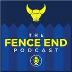The Fence End Podcast