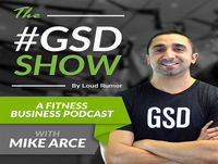 The Proven Financial Strategies Fitness Studios Need To Know | The GSD Show with Mike Arce