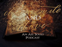 Chamomile & Clove - An All Souls Podcast - Episode 32 - Sexe Hexe
