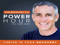 The Recovery 2.0 Power Hour Podcast With Tommy Ros