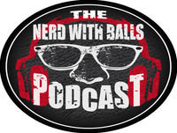 "The Nerd with Balls Podcast Issue #149: ""Who You Gonna Call?!"""