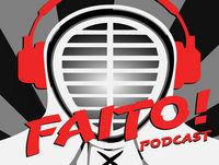 #05 Faito Podcast - Kendo, podcast e bobagens