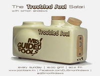 The Troubled Soul Safari 22nd July 2018 - Point Blank FM