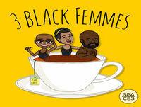 3 Black Femmes