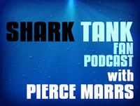 Shark Tank Fan Podcast #158