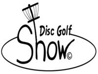Masters & MVP Open - Episode 68 Disc Golf Show