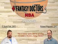 The Fantasy Doctors NBA Podcast: Season 2-Episode 21