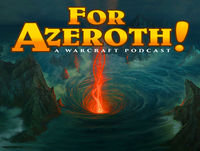 """#99 - For Azeroth!: """"Victim of the Fourth War"""""""