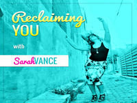 Reclaiming You with Sarah Vance