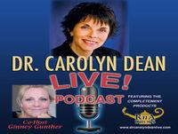 Dr. Carolyn Dean LIVE