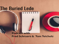 The Buried Lede: Beyond the Bylines with Fred Schruers and Tom Teicholz with guest Foodaism's Rob Eshman