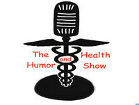The Health and Humor Show 08-19-18
