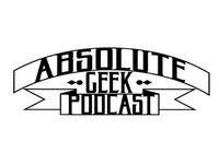 Absolute Geek Podcast: a Nerd Podcast | Sci-Fi | C