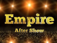 "Empire After Show Season 2 Episode 1 ""The Devils Are Here"""