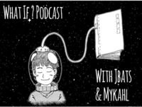 Episode 48: Patreon options?…A choice only you can make!