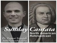 "J. S. Bach's Sacred Cantatas – Eighth Sunday after Trinity, BWV 178: ""Wo Gott der Herr nicht bei uns hält"""