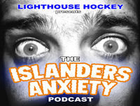 Islanders Anxiety - Episode 99 - Like a Smash n' Grab