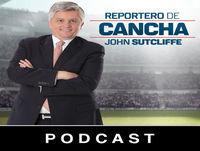 John Sutcliffe - Reportero de Cancha