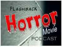 A Flashback Horror Movie Podcast Christmas! Episode 35