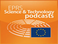 European Parliament - EPRS Science and Technology