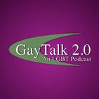 GayTalk 2.0 – Episode 189 – Positive Prevention with Dante Gennaro!
