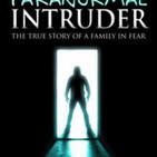 Paranormal Intruder Episode 6 - EVP Sounds