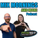 Mix Mornings and MORE - May 29, 2020