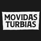 Movidas Turbias