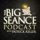 A Special Listener Feedback Episode PLUS Karen A. Dahlman - The Big Seance Podcast: My Paranormal World #119