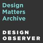 Design Matters with Debbie Millman Archive: 2005-2