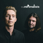 Quickie: The Minimalists on Living Within Your Means