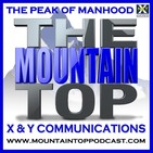 Episode 117--The Mountain Top--How To Find A Feminine Woman Who Actually Loves Men
