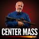 Center Mass #53 - SHHHHH! It's Suppressor Time