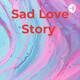 Sad Love Story (Trailer)