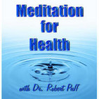 The Meditation for Health Podcast