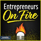Entrepreneur On Fire with John Lee Dumas | EOFire
