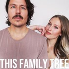 Ep. 23: This Family Tree Podcast