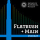 Flatbush + Main Episode 35: Wandering Brooklyn With Walt Whitman