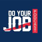 Do Your Job Podcast 034 – Patriots vs Chiefs Semana 14 2019