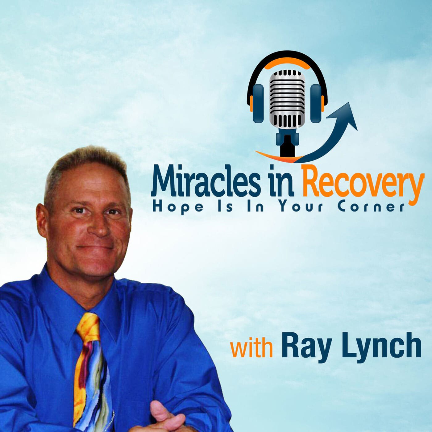 Miracles in Recovery - September 28th, 2020
