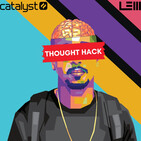 Thought Hack Ep.6 - Anthony Frasier