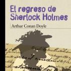 El regreso de Sherlock Holmes de Arthur Conan Doyl