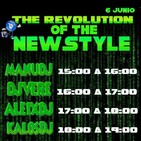 The Revolution Of Newstyle 6-6-2020