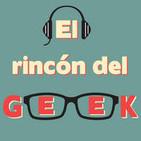 El Rincón del Geek 22