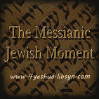 The Messianic Jewish Moment