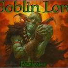 Episode 46: Goblin Flavor Text, a Patreon Request