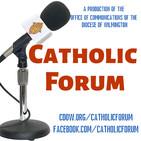 Catholic Forum, July 11, 2020 - Guest: Sr. Ann David Strohminger, OSF