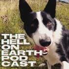The Hell on Earth Podcast