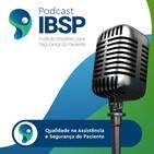 Rádio IBSP 05 - Os reais números sobre eventos adversos em hospitais