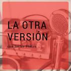 La Otra Versión. Darío Moreno, invitado.